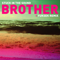 "Stuck In The Sound-Brother 12"" Single [Record Store Day 2012 Exclusive]"